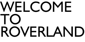 Welcome  To  roverland